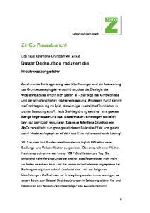 ZinCo Pressebericht. Dieser Dachaufbau reduziert die Hochwassergefahr. Das neue Retentions-Gründach von ZinCo