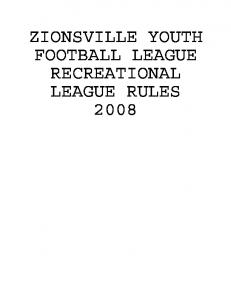 ZIONSVILLE YOUTH FOOTBALL LEAGUE RECREATIONAL LEAGUE RULES 2008