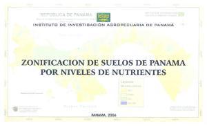 ZONIFICACION DE SUELOS DE PANAMA POR NIVELES DE NUTRIENTES