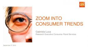 ZOOM INTO CONSUMER TRENDS