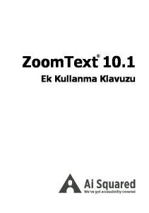 ZoomText Ek Kullanma Klavuzu