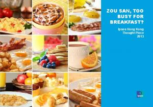 ZOU SAN, TOO BUSY FOR BREAKFAST?