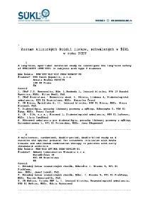 Zoznam klinických štúdií liekov, schválených v ŠÚKL v roku 2007