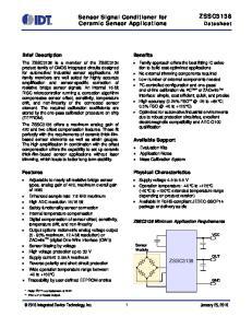 ZSSC3138. Sensor Signal Conditioner for Ceramic Sensor Applications. Datasheet. Brief Description. Benefits. Available Support