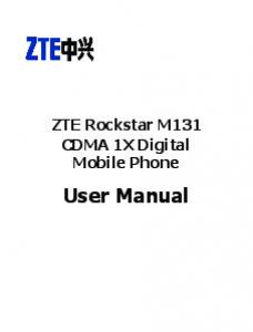 ZTE Rockstar M131 CDMA 1X Digital Mobile Phone. User Manual