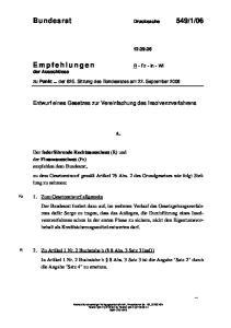 zu Punkt... der 825. Sitzung des Bundesrates am 22. September 2006 Entwurf eines Gesetzes zur Vereinfachung des Insolvenzverfahrens