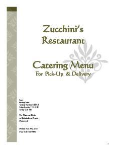 Zucchini s Restaurant. Catering Menu