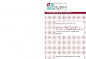 Zugang zum Suchthilfesystem von Menschen mit Migrationshintergrund