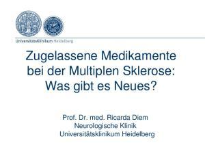 Zugelassene Medikamente bei der Multiplen Sklerose: Was gibt es Neues?
