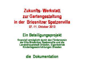 Zukunfts- Werkstatt zur Gartengestaltung in der Briesnitzer Spatzenvilla Oktober 2013