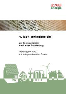 zur Energiestrategie des Landes Brandenburg Berichtsjahr 2012 mit energierelevanten Daten
