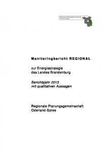 zur Energiestrategie des Landes Brandenburg Berichtsjahr 2013 mit qualitativen Aussagen Regionale Planungsgemeinschaft Oderland-Spree