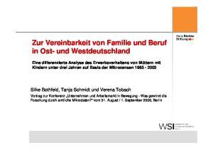 Zur Vereinbarkeit von Familie und Beruf in Ost- und Westdeutschland