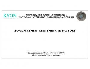 ZURICH CEMENTLESS THR: RISK FACTORS