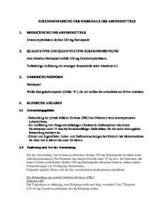 ZUSAMMENFASSUNG DER MERKMALE DES ARZNEIMITTELS 2. QUALITATIVE UND QUANTITATIVE ZUSAMMENSETZUNG