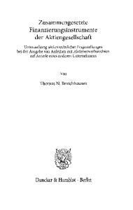 Zusammengesetzte Finanzierungsinstrumente der Aktiengesellschaft