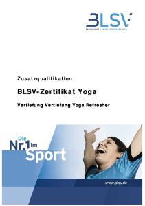 Zusatzqualifikation. Vertiefung Vertiefung Yoga Refresher
