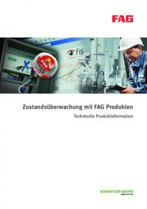 Zustandsüberwachung mit FAG Produkten. Technische Produktinformation