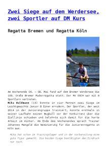 Zwei Siege auf dem Werdersee, zwei Sportler auf DM Kurs