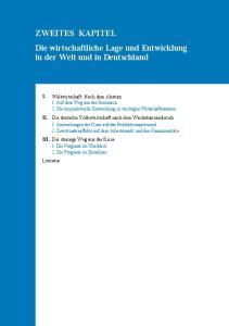 ZWEITES KAPITEL Die wirtschaftliche Lage und Entwicklung in der Welt und in Deutschland