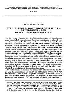 ZYKLUS, REGRESSION UND PROGRESSION - GRUNDFORMEN DER GESCHICHTSAUFFASSUNGEN